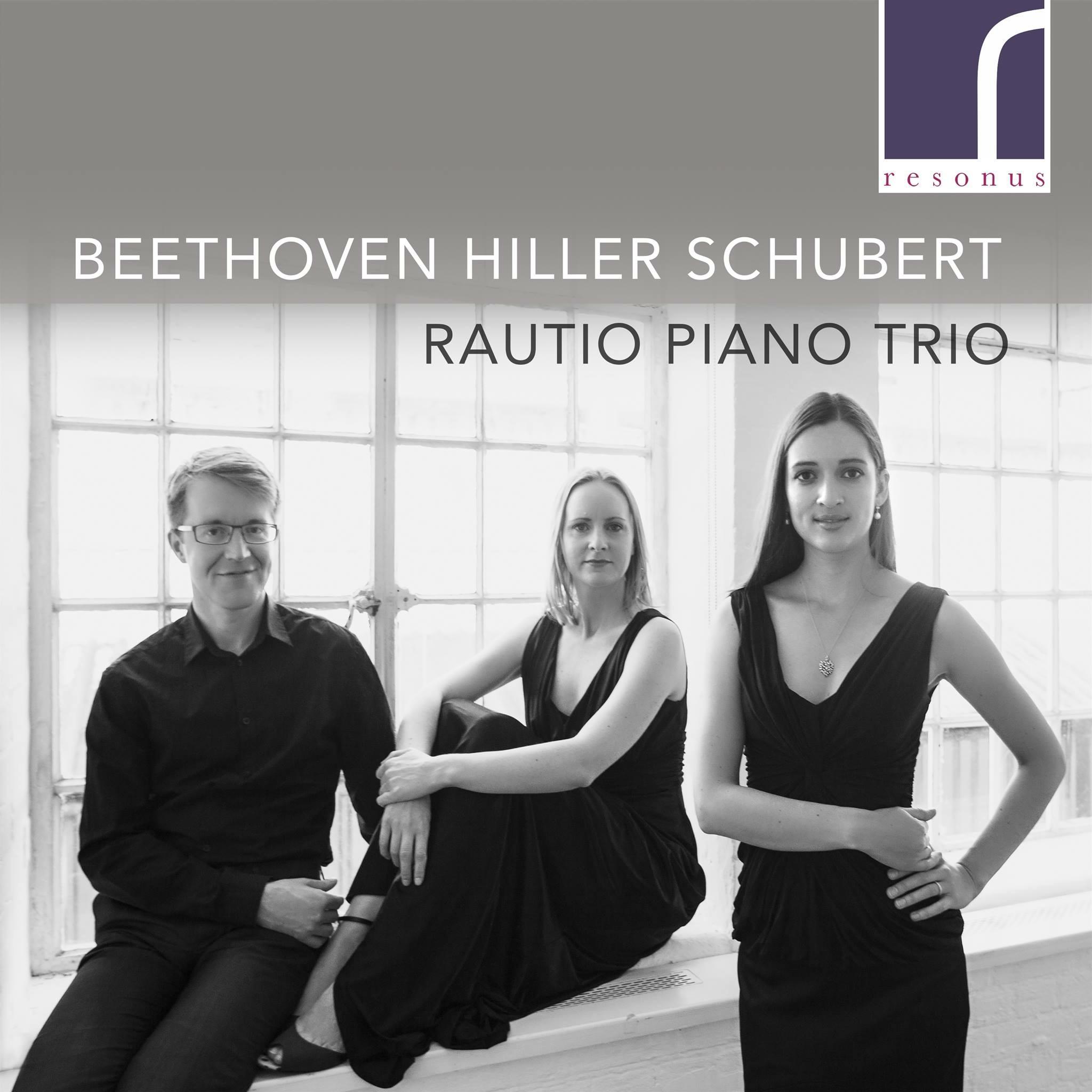 Rautio Piano Trio Beethoven, Hiller, Schubert