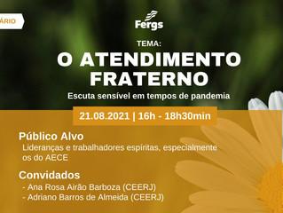 """Fergs promove Webinário """"O Atendimento Fraterno – Escuta sensível em tempos de pandemia"""""""