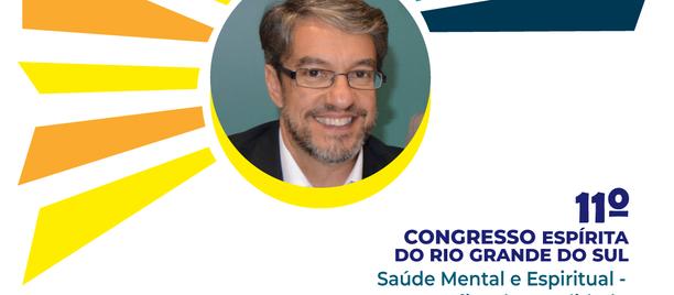 11º Congresso Espírita do RS contará com a presença de Sérgio Lopes
