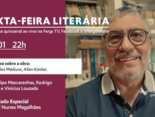O Livro dos Médiuns sob o olhar de Samuel Magalhães na Sexta-feira Literária desta semana