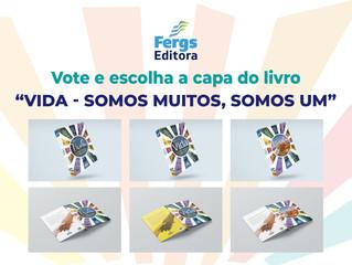 Fergs Editora promove votação para escolha da capa do livro Vida – Somos muitos, somos um
