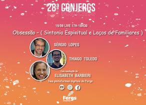 Próxima Live da Conjergs falará sobre obsessão, sintonia e família