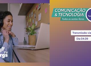 Transmissão via YouTube será tema do Comunicação & Tecnologia desta semana
