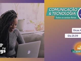 Comunicação & Tecnologia encerra com dicas avançadas