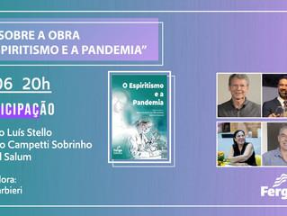 Segue a programação de lives sobre a obra O Espiritismo e a Pandemia