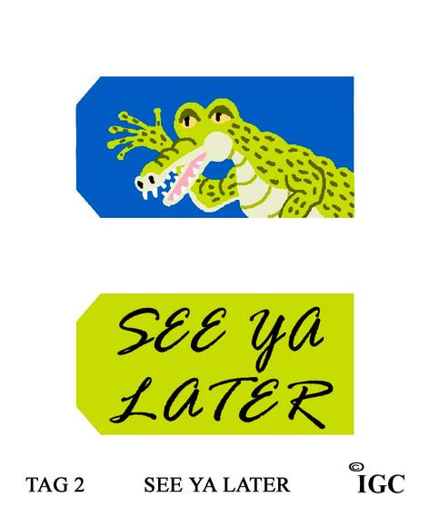See Ya Later Tag
