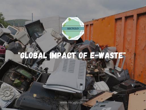 Global Impact of E-Waste