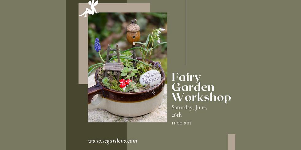 Fairy Garden Workshop | 11:00 AM