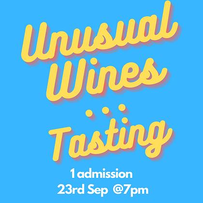 Unusual Wines... Tasting