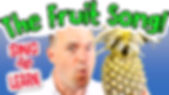 The Fruit Song YouTube thumbnail 2.jpg