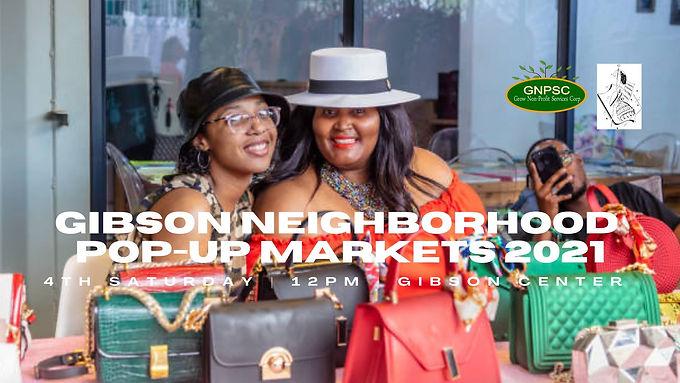 Gibson Neighborhood Pop-Up Markets 2021