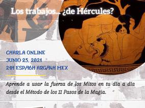 Los Mitos en la vida cotidiana: los trabajos... ¿de Hércules?