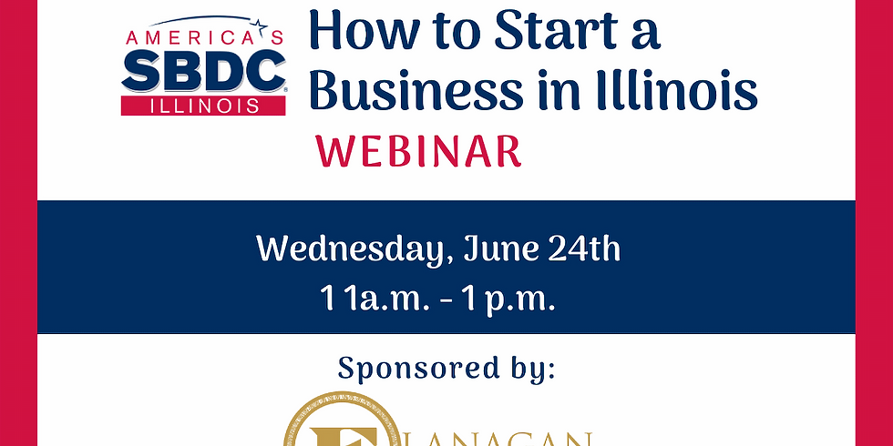 How to Start a Business in Illinois Webinar - June 2020