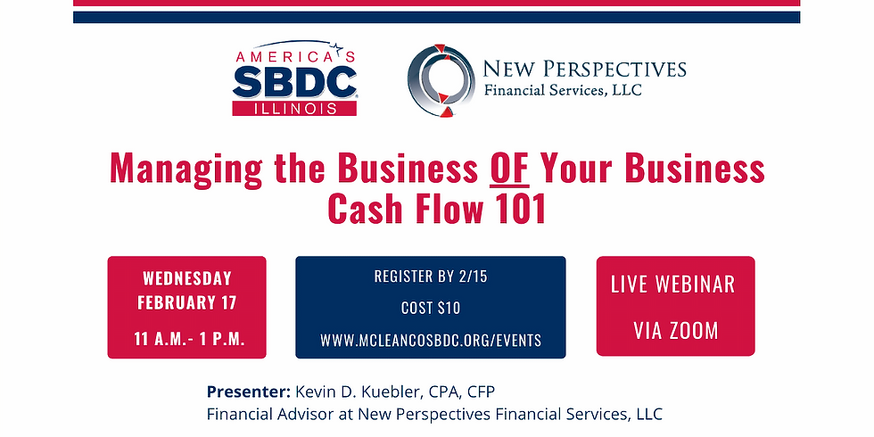 Managing the Business OF Your Business, Cash Flow 101