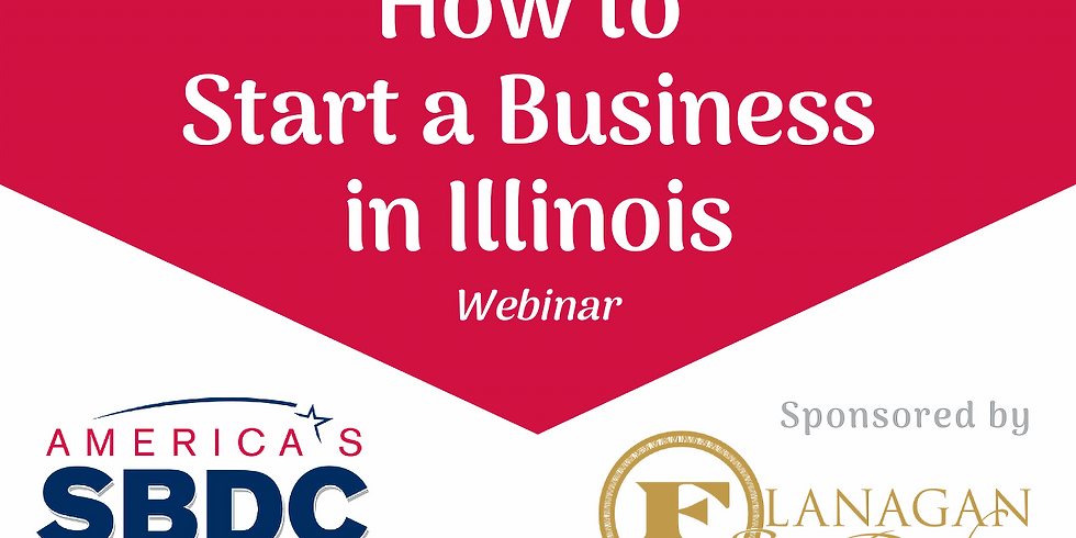 How to Start a Business in Illinois Webinar