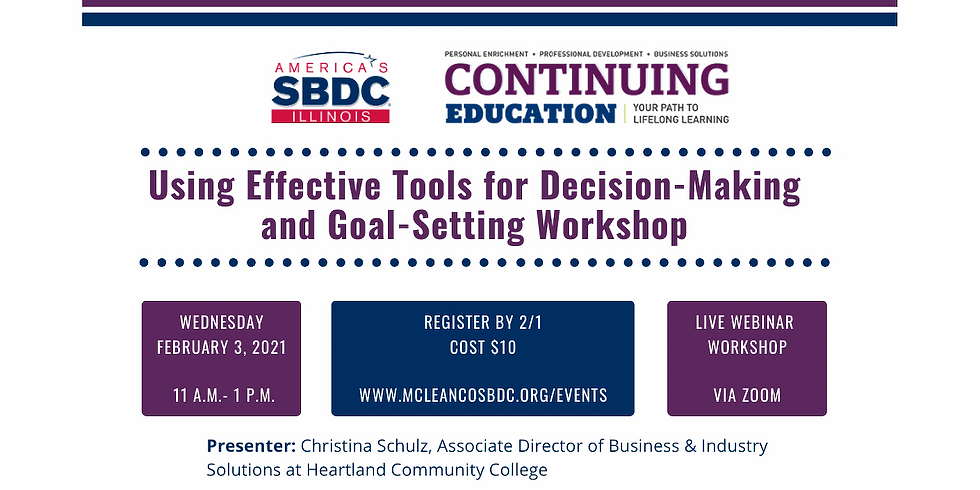 Using Effective Tools for Decision-Making and Goal-Setting Workshop