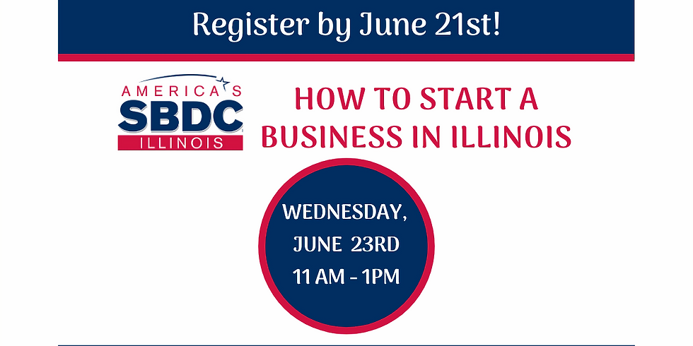 How to Start a Business in Illinois - June