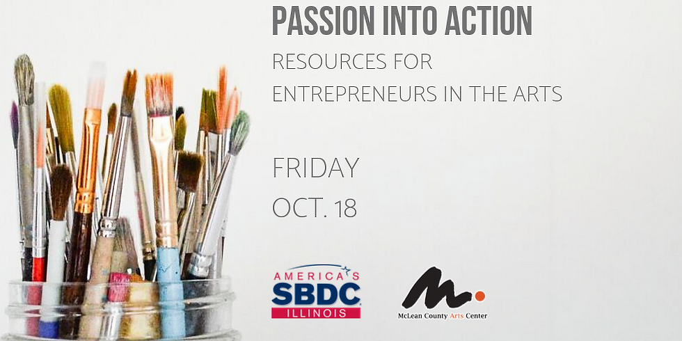 Passion Into Action: Resources for Entrepreneurs in the Arts