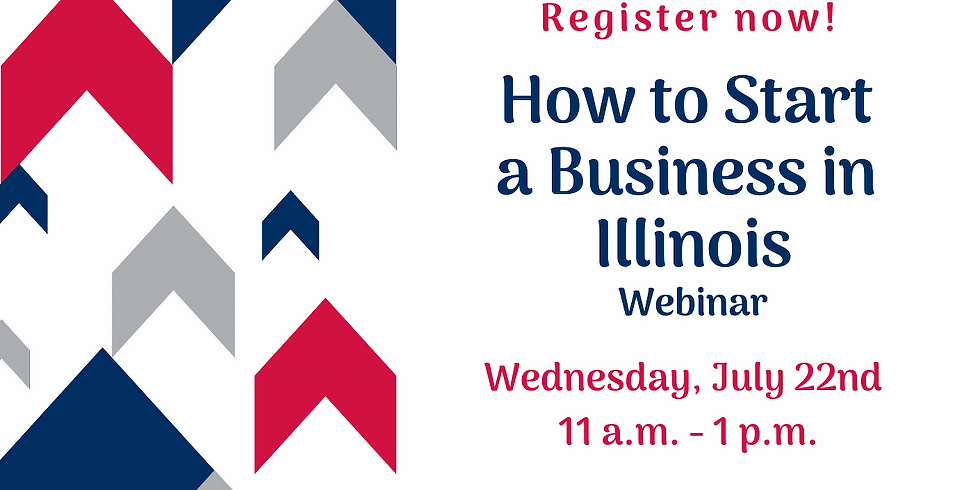 How to Start a Business in Illinois Webinar - July 2020