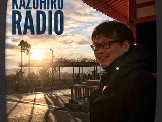 KAZUHIRO RADIO (カズヒロ ラジオ)1/23スタート