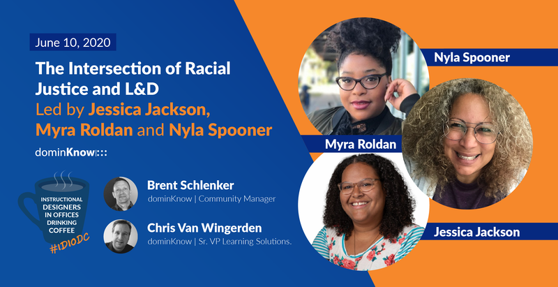 #FeaturedGuest: The Intersection of Racial Justice and L&D
