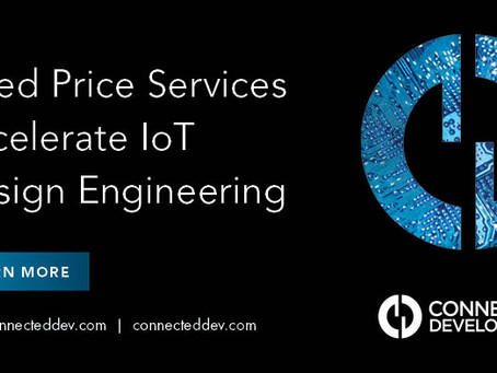 Fixed Price Services Accelerate IoT Design Engineering