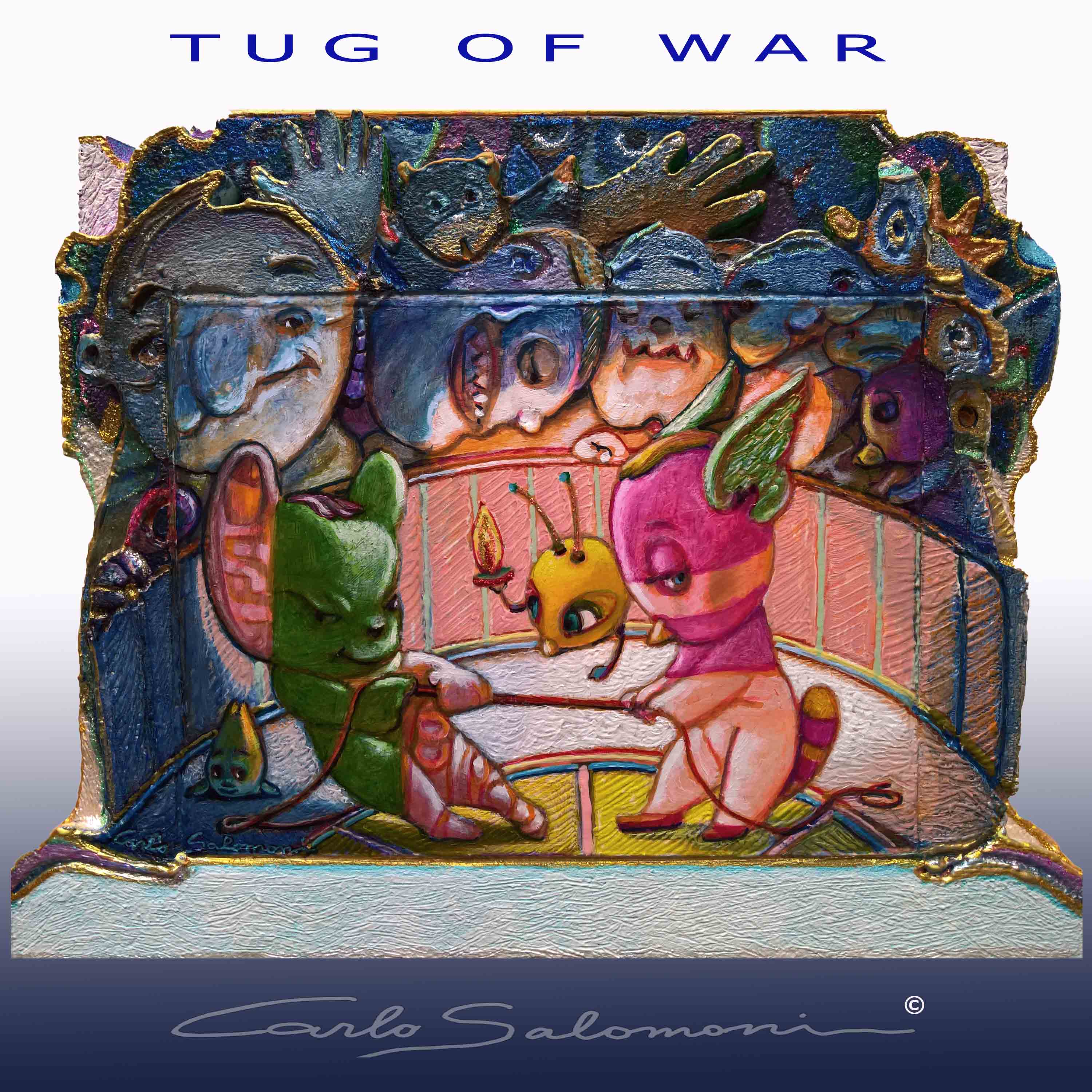 TUG OF WAR -