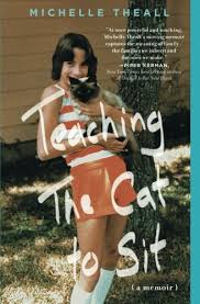 Michelle Theall's book, Teaching the Cat to Sit, a story about growing up gay and Catholic in Texas and getting multiple sclerosis