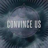 convince us.jpg