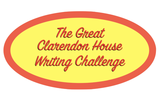 The Great Clarendon House Writing Challenge 2021 is Underway!