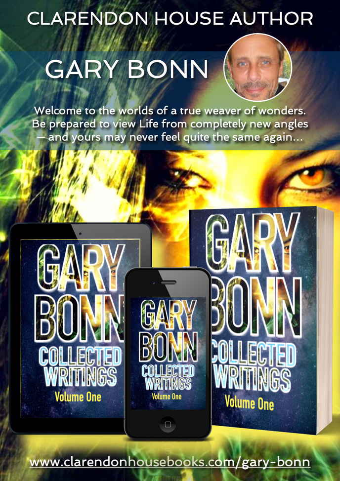 A Special New Release from Clarendon House...GARY BONN: COLLECTED WRITINGS, Volume One