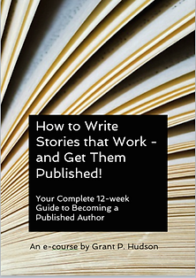 How to Write Stories That Work -and Get Them Published e-course