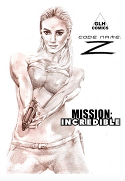 Code Name- Z Mission Incredible