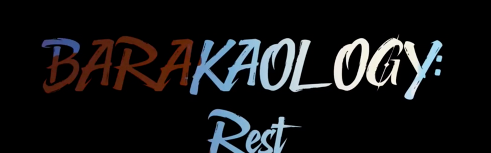 Barakaology: Rest