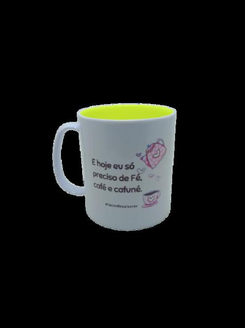 """Caneca Polímero Branca Personalizada """"Preciso de Fé, Café e Cafuné"""""""