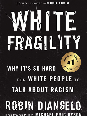 'White Fragility: Why It's So Hard for White People to Talk About Racism' by Robin J. DiAngelo