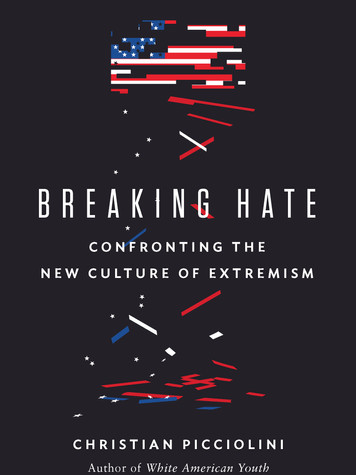 'Breaking Hate: Confronting the New Culture of Extremism' by Christian Picciolini
