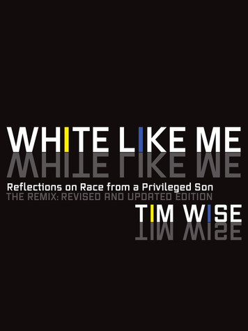 'White Like Me: Reflections on Race from a Privileged Son' by Tim Wise