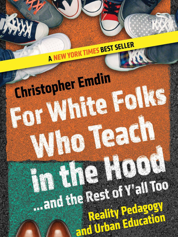 'For White Folks Who Teach in the Hood...and the Rest of Y'all Too: Reality Pedagogy and Urban Education' by Christopher Emdin