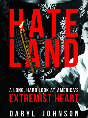'Hateland: A Long, Hard Look at America's Extremist Heart' by Daryl Johnson
