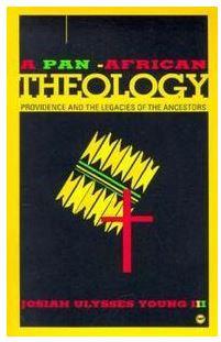 A PAN-AFRICAN THEOLOGY: