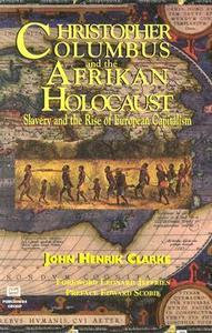 CHRISTOPHER COLUMBUS AND THE AFRIKAN HOLOCAUST: ...