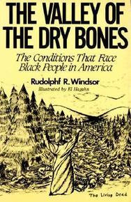 THE VALLEY OF THE DRY BONES The Conditions That Face Black People in America