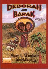 DEBORAH AND BARAK by Mary L. Windsor