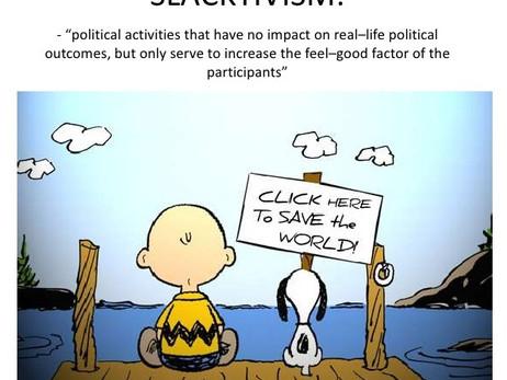 Are you an activist …  or a slacktivist?