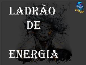 Ladrão de Energia