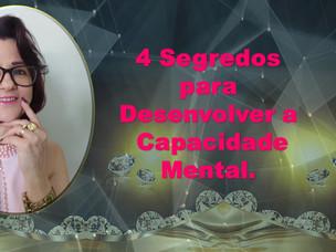 4 Segredos para Desenvolver a Capacidade Mental