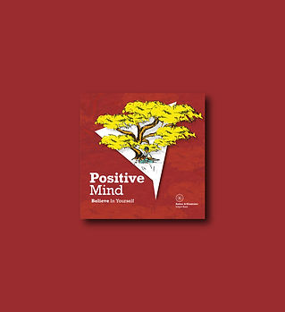 Positive Mind - Believe in yourself 1- m