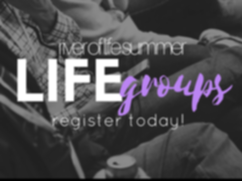 Summer Life Groups Register Now.png