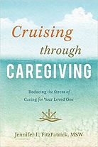 Cruising Through Caregiving book - Jennifer Fitzpartrick